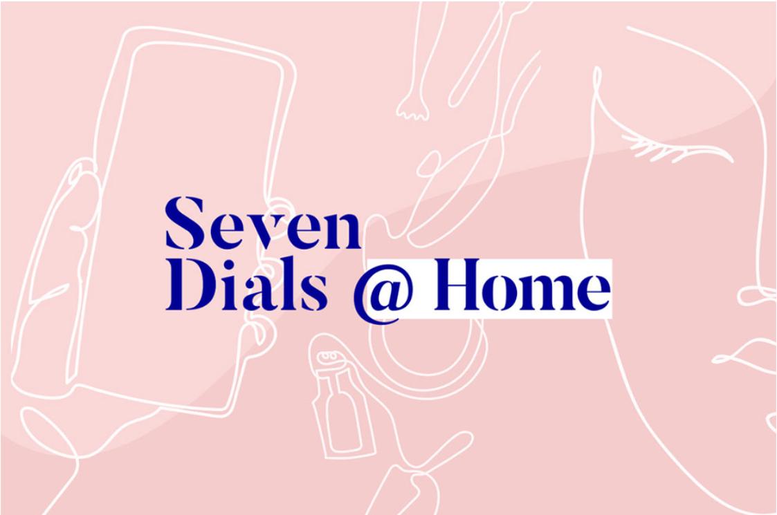 Seven Dials @ Home